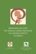 Breathing Life into the African Union Protocol on Women's Rights in Africa
